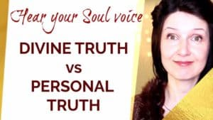 What is the difference between your PERSONAL truth and your SOUL truth?
