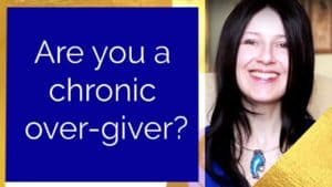 Are you a chronic over-giver?