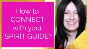 How to connect with your Spirit Guide?