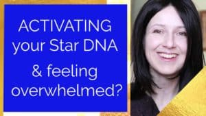 How to transmute overwhelm and activate Star DNA?